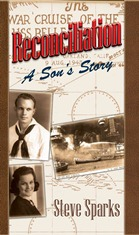 Reconciliation A Son's Story